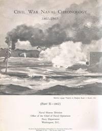 Civil War Naval Chronology 1861-1865: Part II-1862