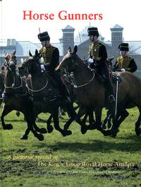 image of Horse Gunners: A Pictorial Record of the King's Troop Royal Horse Artillery