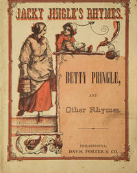 Jacky Jingle's rhymes : Betty Pringle, and other rhymes
