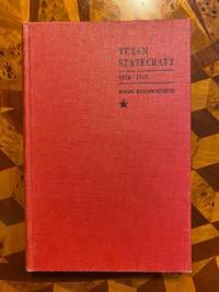 [TEXANA]. Texan Statecraft 1836-1845