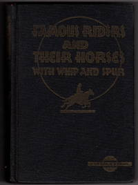 Famous Riders and Their Horses: Twelve Famous Rides in American History