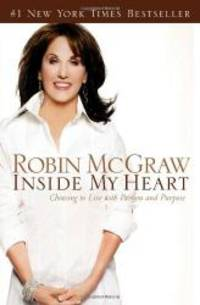 image of Inside My Heart: Choosing to Live with Passion and Purpose