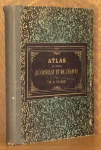 ATLAS DE L'HISTOIRE DU CONSULAT ET DE L'EMPIRE
