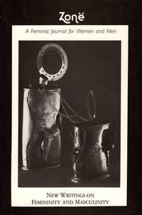 ZONE: New Writings on Femininity and Masculinity (Volume 1)