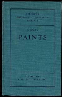 Paints (Selected Government Research Reports Volume 2)