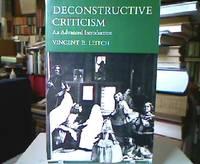 Deconstructive Criticism : An Advanced Introduction.