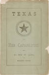 View Image 1 of 2 for A PAPER ON THE RESOURCES AND CAPABILITIES OF TEXAS, READ...BEFORE THE FARMER'S CLUB OF THE AMERICAN ... Inventory #WRCAM55509