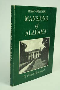 image of The Ante-Bellum Mansions of Alabama.