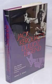 Jack Kerouac's Duluoz Legend: the mythic form of an autobiographical fiction