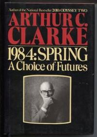 image of 1984, Spring  A Choice of Futures