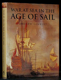 War at Sea in the Age of Sail, 1650-1850