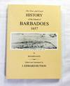 A True and Exact History of the Island of Barbadoes 1657