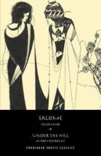 image of Salome: & Under the Hill (FORBIDDEN EROTIC CLASSICS)