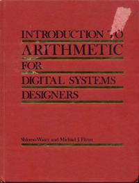 Introduction to Arithmetic for Digital Systems Designers