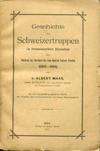Geschichte der Schweizertruppen in französischen Diensten vom Rückzug aus Russland bis...