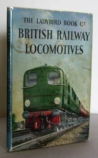 The Ladybird Book of British Railway Locomotives