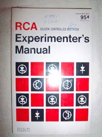 RCA Silicon Controlled Rectifier Experimenter's Manual
