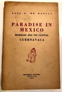 [TRAVEL] [MEXICO] Paradise In Mexico Morelos and Its Capital CUERNAVACA