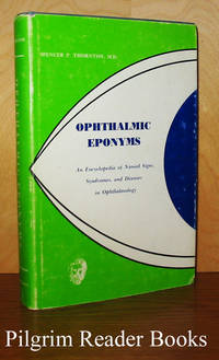 Ophthalmic Eponyms: An Encyclopedia of Named Signs, Syndromes, and  Diseases in Ophthalmology.