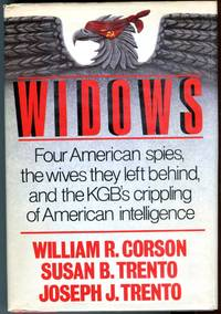 Widows: Four American Spies, The Wives They Left Behind, and the KGB's Crippling of American Intelligence