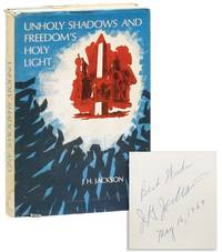 Unholy Shadows and Freedom's Holy Light [Inscribed & Signed]