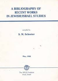 A Bibliography of Recent Works in Jewish/israel Studies