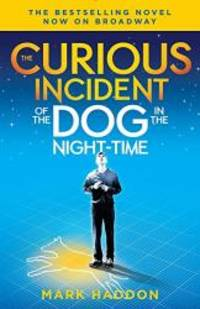 image of The Curious Incident of the Dog in the Night-Time: (Broadway Tie-in Edition) (Vintage Contemporaries)