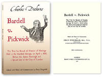 Bardell v. Pickwick: The Trial for Breach of Promise of Marriage..
