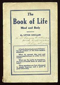 Pasadena: Pub. by the author, 1921. Softcover. Very Good. First edition, Sinclair paperback issue. V...