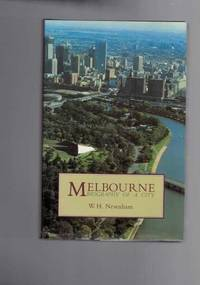 Melbourne - Biography of a City - Revised Edition