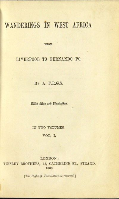 London: Tinsley Bros, 1863. First edition, 2 volumes, small 8vo, pp. viii, , 303; , 295; folding map...