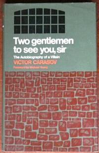 Two Gentlemen To See You Sir by  Victor Carasov - 1st - 1971 - from CANFORD BOOK CORRAL and Biblio.com