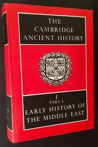 The Cambridge Ancient History -- Vol. I, Part 2 (Early History of the Middle East)
