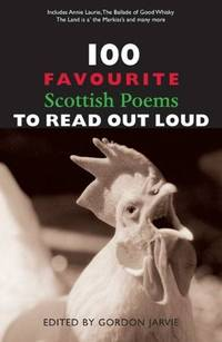 100 Favourite Scottish Poems to Read Out Loud (100 Favourite)