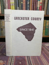 Lancaster County Since 1841