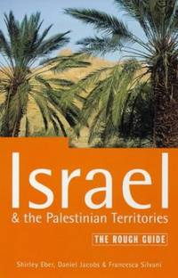 Israel: And the Palestinian Territories: The Rough Guide