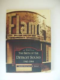 image of The Birth of the Detroit Sound  - 1940-1964