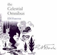 The Celestial Omnibus (Snowbooks Signature Series)