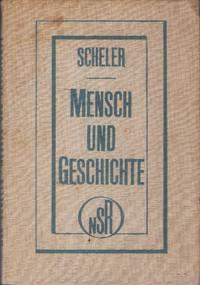 Mensch und Geschichte by  Max Scheler - First Edition - 1929 - from Judith Books (SKU: biblio685)