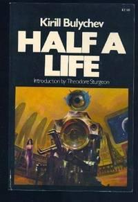Half a Life (Macmillan's best of Soviet science fiction)