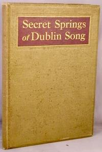 Secret Springs of Dublin Song.