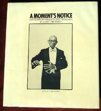 A Moment's Notice: Portraitsd of American Jazz Musicians