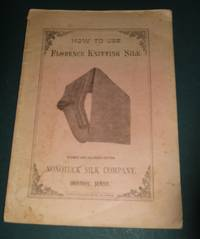 image of How to Use Florence Knitting Silk 1881