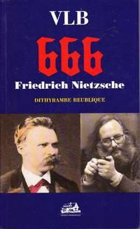 666 -  Friedrich Nietzsche.  Dithyrambe beublique.