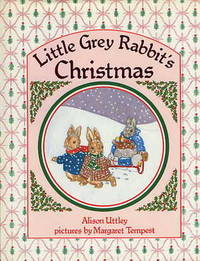 Little Grey Rabbit's Christmas.