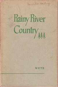 Rainy River Country:  A Brief History of the Region Bordering Minnesota and Ontario