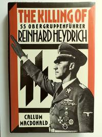 The Killing of SS Gruppenfuhrer Reinhard Heydrich