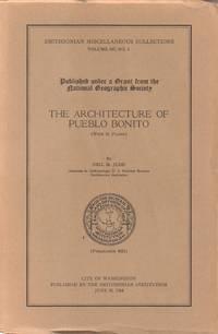 Architecture of Pueblo Bonito (Smithsonian Collections, Volume 147, No.1)  Publication 4524