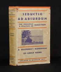Seductio ad Absurdum; The Principles & Practices of Seduction