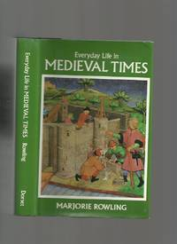 Everyday Life in Medieval Times